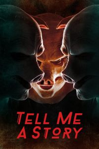 Tell Me a Story (2018)
